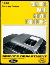 Service Procedures - Sunroof Panel - Free Download ~ 1968 Mercury Cougar