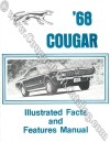 Facts and Features - Repro ~ 1968 Mercury Cougar